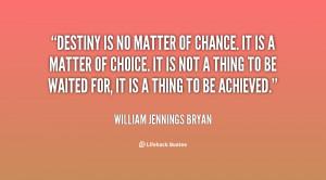 Short Quotes About Destiny