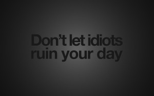 quotes-idiot-motivation-wallpapers-fantasy-images-motivational ...