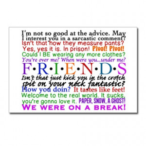 ... > Chandler Postcards > Friends TV Quotes Postcards (Package of 8