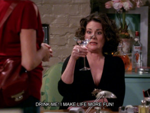 quotes television tv show drinks will and grace karen walker megan ...