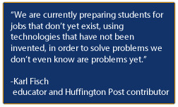 Quote quot We are currently preparing students for jobs that don t