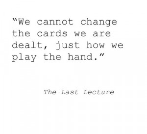 The Last Lecture #Randy Pausch #life #literature #quotes