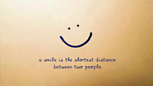 Quotes About Smiling Through The Pain A smile is the shortest