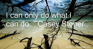 Casey Stoner Quotes Pictures
