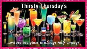 Thirsty Thursday's!