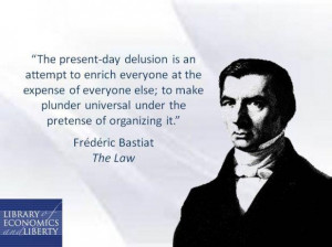 Frederic Bastiat 39 s quote 3
