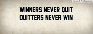 wallpaper quotes winners never quit and quitters never win wallpapers