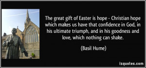 The great gift of Easter is hope - Christian hope which makes us have ...