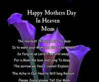 Happy Mothers Day To My Mom In Heaven