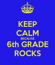 ... calm because 6th grade rocks 6th grade rocks keep calm 6th grade quot