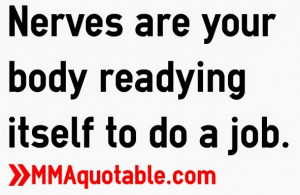 Quotes about Nerves, Nervousness, Performance Anxiety, Social Anxiety