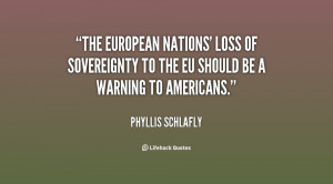 The European nations' loss of sovereignty to the EU should be a ...