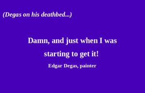 Quotes-Degas