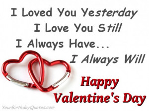 Happy, Valentines, Day, quotes, love, wishes, always, you