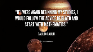 quote Galileo Galilei if i were again beginning my studies 3665 png
