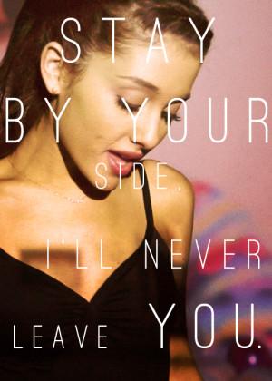 ... cause you're a keeper so don't u worry baby u got me. Ariana Grande