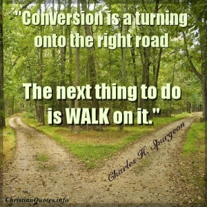 Charles Spurgeon Quote – Conversion