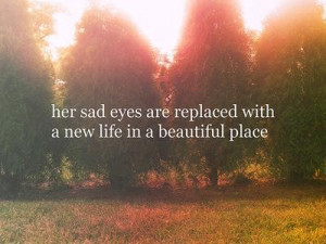 Her sad eyes are replaced with a new life in a beautiful place