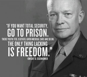 dwight eisenhower quotes   Don't Forget Rights & Privacy, Dwight ...