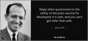 Quotes About Jonas Salk Polio