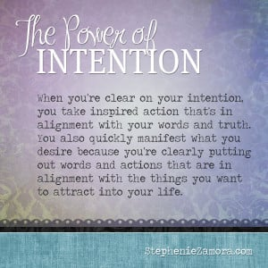 Power of Intention Quotes