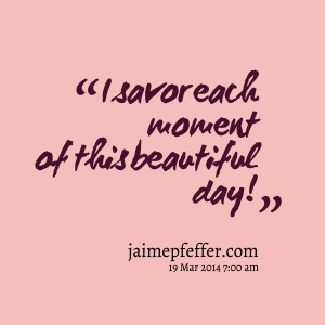 Beautiful Moments Quotes