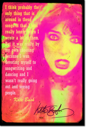 ... about KATE BUSH SIGNED ART PRINT PHOTO POSTER AUTOGRAPH GIFT QUOTE