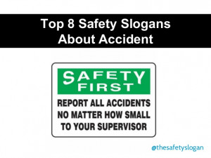 Top 8 safety slogans about accident