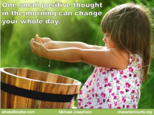 QUOTE & POSTER: One small positive thought in the morning can change ...