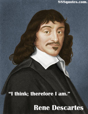 ... rene descartes the only secure knowledge is that i exist 0 0 rene