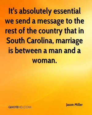 country that in South Carolina, marriage is between a man and a woman ...