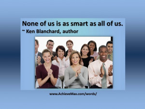 Quote on teamwork by Ken Blanchard. Find more on teamwork at www ...