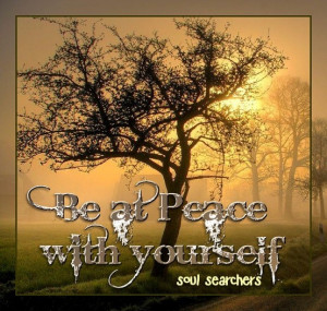 Be at Peace with yourself