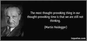 Thought Provoking Quotes The most thought-provoking