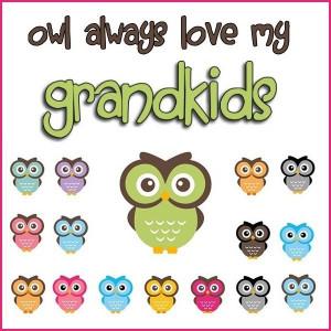 Owl always love my grandkids!