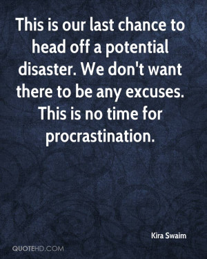 Displaying 16> Images For - Last Chance Quotes...