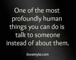 Talk to someone...