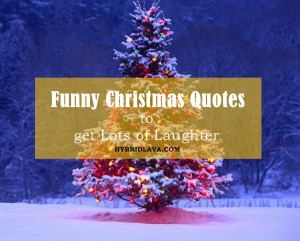 40 Funny Christmas Quotes to get Lots of Laughter