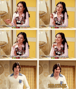or even break up completely) | Jackie And Kelso Are Maybe, Probably ...