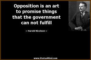 ... government can not fulfill - Harold Nicolson Quotes - StatusMind.com