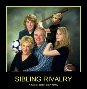 There Can Only One Funny Sibling Rivalry Pictures