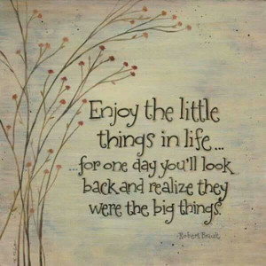 The little things matter most!