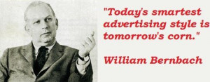 William bernbach famous quotes 3