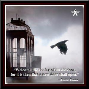 ... an old door for it is then that a new door shall open scottie somers
