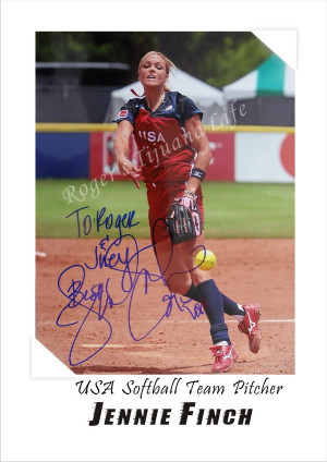 Jennie Finch Quote Softball