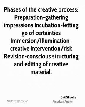 Gail Sheehy - Phases of the creative process: Preparation-gathering ...