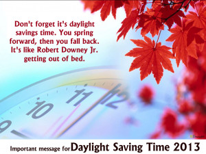 Daylight Saving Time 2013 Wallpapers