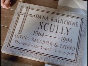 Dana Scully 's tombstone.
