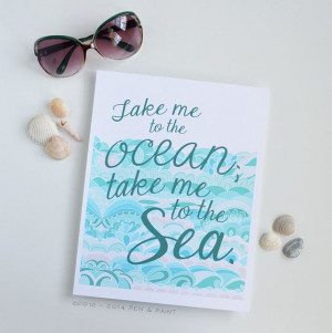 Take me to the ocean, take me to the sea, Beach, Quote, Water, Waves ...