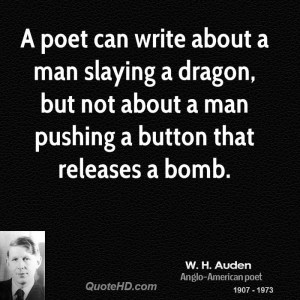 poet can write about a man slaying a dragon, but not about a man ...